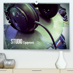 STUDIO Equipment (Premium, hochwertiger DIN A2 Wandkalender 2020, Kunstdruck in Hochglanz) von Bleicher,  Renate