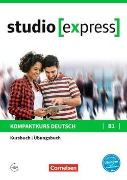 Studio [express] / B1 – Kurs- und Übungsbuch mit Audios online von Funk,  Hermann, Kuhn,  Christina