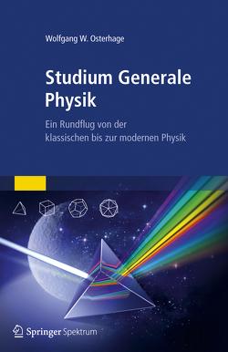 Studium Generale Physik von Osterhage,  Wolfgang W.