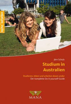 Studium in Australien von Schulz,  Jörn