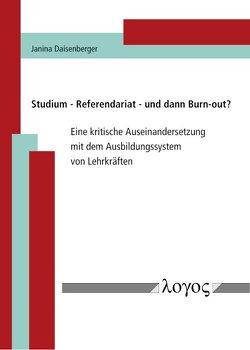 Studium – Referendariat – und dann Burn-out? von Daisenberger,  Janina