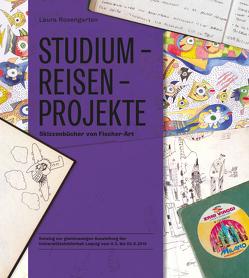 Studium – Reisen – Projekte von Rosengarten,  Laura