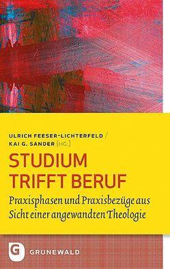 Studium trifft Beruf von Feeser-Lichterfeld,  Ulrich, Sander,  Kai G.