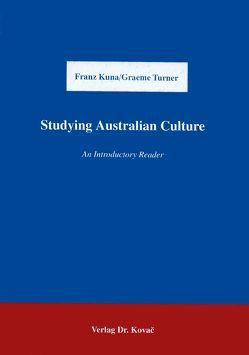 Studying Australian Culture von Kuna,  Franz