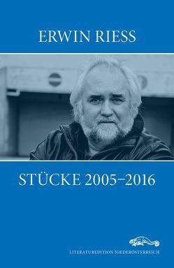 Stücke 2005-2016 von Riess,  Erwin