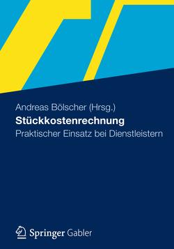 Stückkostenrechnung von Bölscher,  Andreas