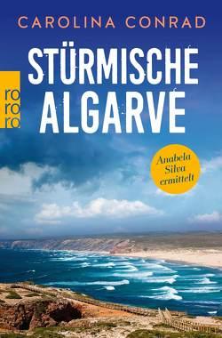 Stürmische Algarve von Conrad,  Carolina