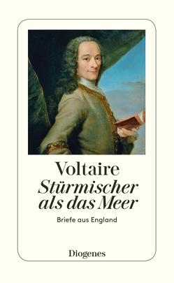 Stürmischer als das Meer von Voltaire, von Bitter,  Rudolf