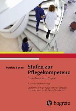 Stufen zur Pflegekompetenz von Benner,  Patricia
