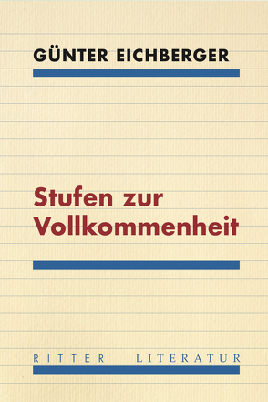 Stufen zur Vollkommenheit von Eichberger,  Günter