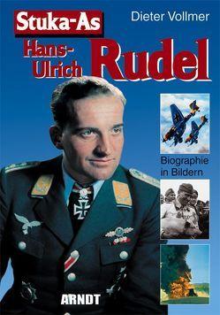 Stuka-As Hans-Ulrich Rudel von Vollmer,  Dieter