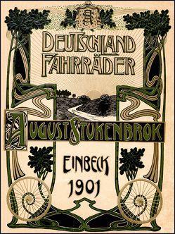 Stukenbrok – Illustrierter Hauptkatalog 1901 für Deutschland-Fahrräder und Zubehörteile, August Stukenbrok von Heege,  Elke