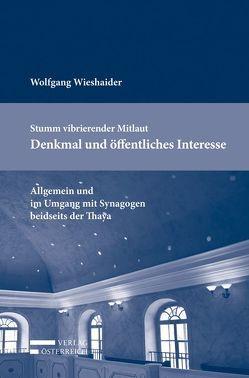 Stumm vibrierender Mitlaut – Denkmal und öffentliches Interesse von Wieshaider,  Wolfgang