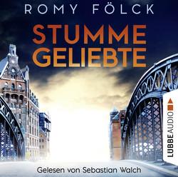 Stumme Geliebte von Fölck,  Romy, Walch,  Sebastian