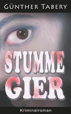 Stumme Gier von Tabery,  Günther