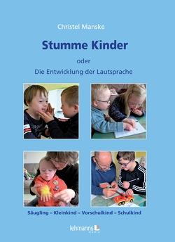 Stumme Kinder von Jantzen,  Wolfgang, Manske,  Christel