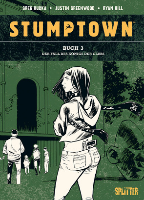 Stumptown. Band 3 von Greenwood,  Justin, Rucka,  Greg