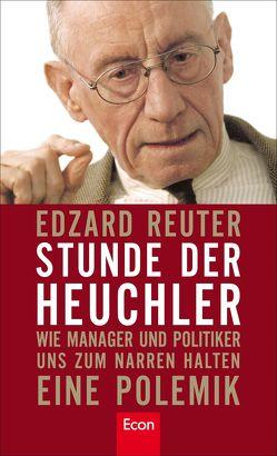 Stunde der Heuchler von Reuter,  Edzard