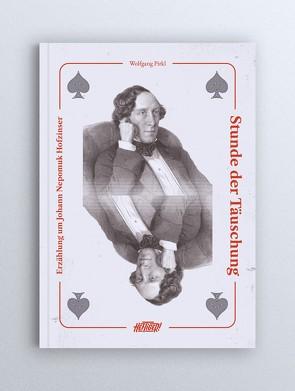 Stunde der Täuschung von Wolfgang,  Pirkl