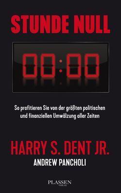 Stunde Null von Dent,  Harry S, Neumüller,  Egbert