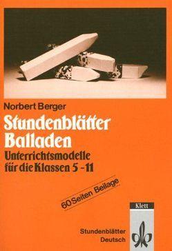 Stundenblätter Balladen von Berger,  Norbert