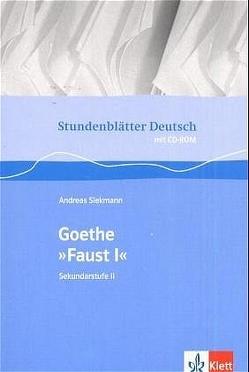 "Goethe ""Faust I"" von Siekmann,  Andreas"