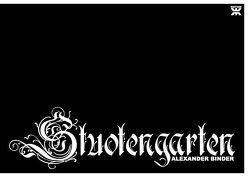 Stuotengarten – Alexander Binder von Binder,  Alexander, Schwinge,  Uli