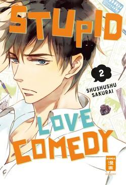 Stupid Love Comedy 02 von Bartholomäus,  Gandalf, Sakurai,  Shushushu