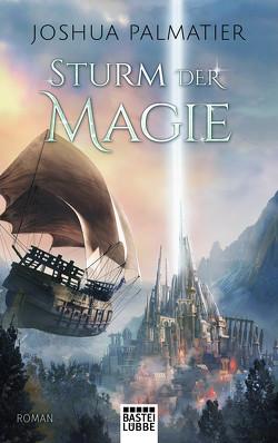 Sturm der Magie von Krug,  Michael, Palmatier,  Joshua