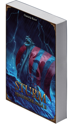 Sturm – Hjaldinger Saga II (Neuauflage) von Knor,  Daniela