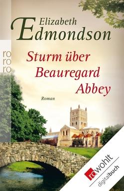 Sturm über Beauregard Abbey von Edmondson,  Elizabeth, Schuhmacher,  Sonja, Seuß,  Rita