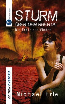 Sturm über dem Rheintal von Erle,  Michael, Hoffhenke,  Jana, Klewer,  Detlef