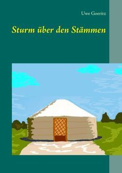 Sturm über den Stämmen von Goeritz,  Uwe