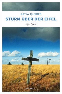 Sturm über der Eifel von Kleiber,  Katja
