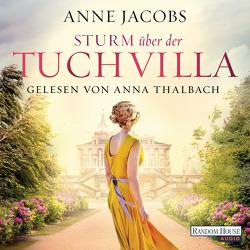Sturm über der Tuchvilla von Jacobs,  Anne, Thalbach,  Anna