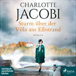 Sturm über der Villa am Elbstrand von Jacobi,  Charlotte, Simone,  Uta