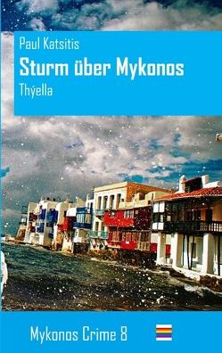 Sturm über Mykonos von Katsitis,  Paul