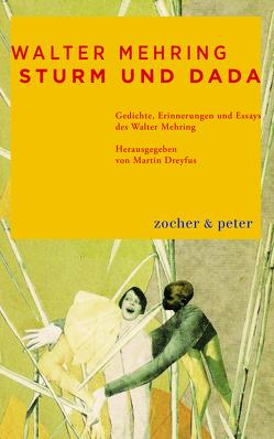 Sturm und Dada von Mehring,  Walter