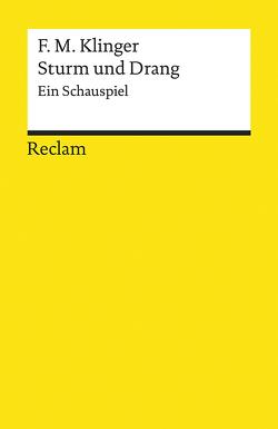 Sturm und Drang von Fechner,  Jörg-Ulrich, Klinger,  Friedrich Maximilian
