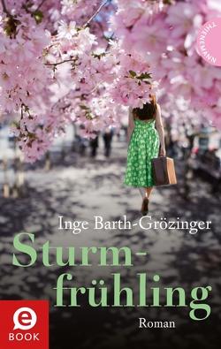 Sturmfrühling von Barth-Grözinger,  Inge, Kopp,  Suse