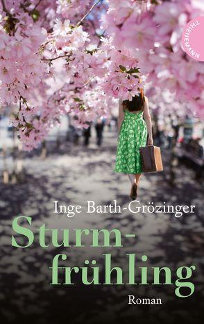 Sturmfrühling von Barth-Grözinger,  Inge