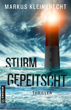 Sturmgepeitscht von Kleinknecht,  Markus