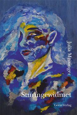 Sturmgewidmet von Meisinger,  Julia