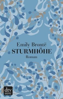 Sturmhöhe von Brontë,  Emily, Meßner,  Michaela