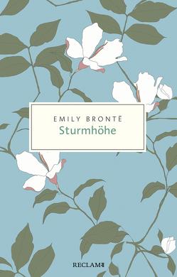 Sturmhöhe von Brontë,  Emily, Rein,  Ingrid