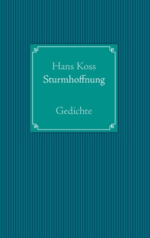 Sturmhoffnung von Koss,  Hans