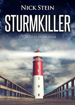 Sturmkiller. Ostfrieslandkrimi von Stein,  Nick