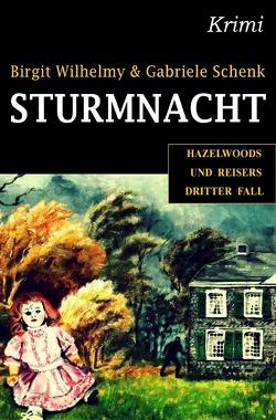 Sturmnacht von Schenk,  Gabriele, Schenk,  Michael, Wilhelmy,  Birgit