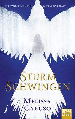Sturmschwingen von Caruso,  Melissa, Meier,  Frauke