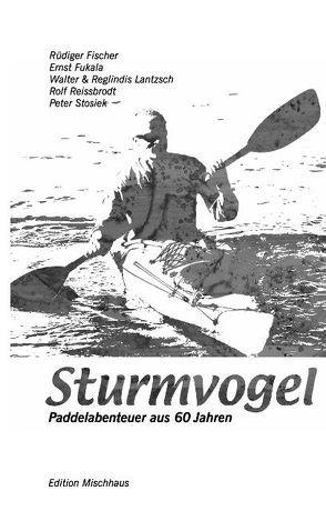 Sturmvogel von Fukala,  Ernst, Lantzsch,  Walter, Reissbrodt,  Rolf, Stosiek,  Peter